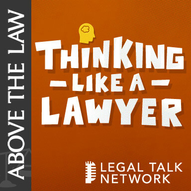 Thinking Like a Lawyer - Above the Law