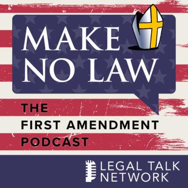 Make No Law: The First Amendment Podcast