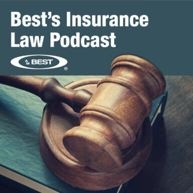 Best's Insurance Law Podcast