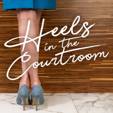 Heels in the Courtroom